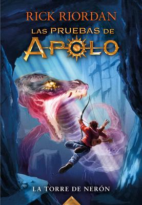 La torre de Nerón / The Tower of Nero (Las pruebas de Apolo #5) Cover Image