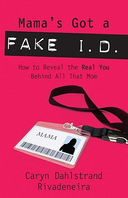 Mama's Got a Fake I.D. Cover