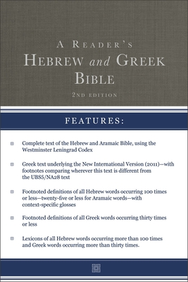 A Reader's Hebrew and Greek Bible: Second Edition Cover Image