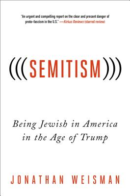 (((Semitism))): Being Jewish in America in the Age of Trump Cover Image