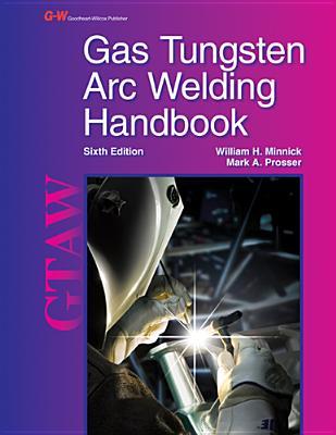 Gas Tungsten Arc Welding Handbook Cover Image