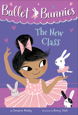 Ballet Bunnies #1: The New Class Cover Image