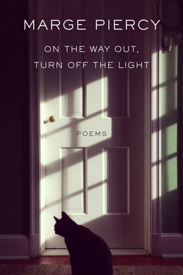 On the Way Out, Turn Off the Light: Poems Cover Image