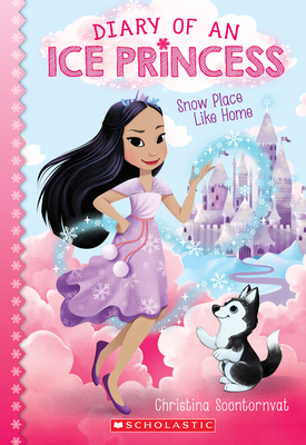 Snow Place Like Home (Diary of an Ice Princess #1) Cover Image