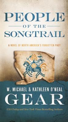 People of the Songtrail: A Novel of North America's Forgotten Past Cover Image