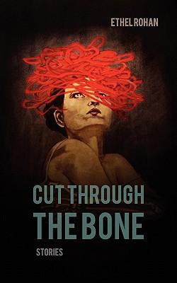 Cut Through the Bone Cover Image