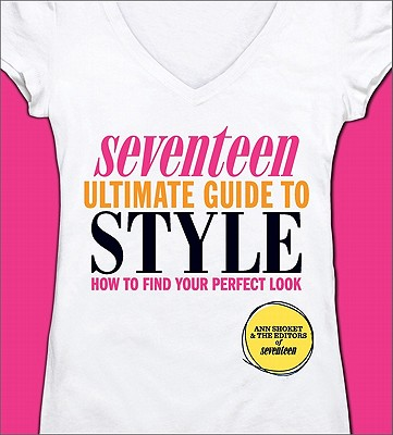 Seventeen Ultimate Guide to Style Cover