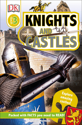 DK Readers L3: Knights and Castles (DK Readers Level 3) Cover Image