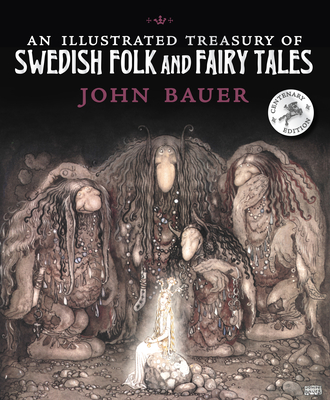 An Illustrated Treasury of Swedish Folk and Fairy Tales Cover Image