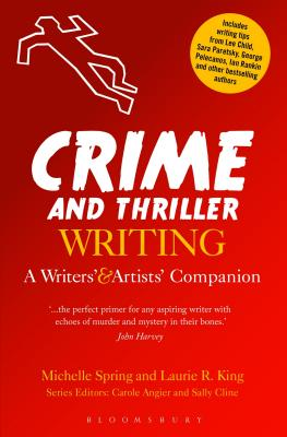 Crime and Thriller Writing (Writers' and Artists' Companions) Cover Image