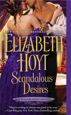 Scandalous Desires (Maiden Lane #3) Cover Image