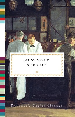 New York Stories (Everyman's Library Pocket Classics Series) Cover Image