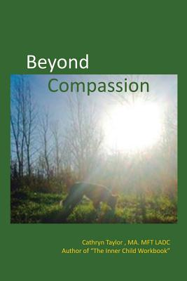 Beyond Compassion: The Love that Brought them Home Cover Image