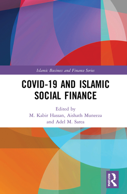 Covid-19 and Islamic Social Finance (Islamic Business and Finance) Cover Image