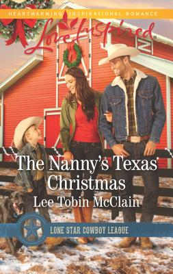 The Nanny's Texas Christmas (Love Inspired) Cover Image