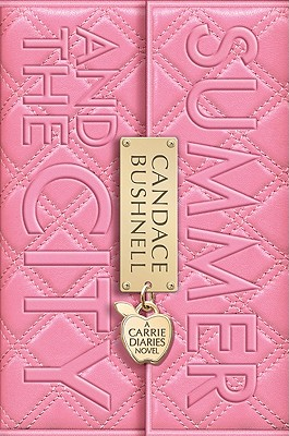 Summer and the City: A Carrie Diaries Novel Cover Image