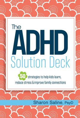 The ADHD Solution Deck: The ADHD Solution Deck Cover Image