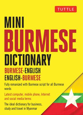 Mini Burmese Dictionary: Burmese-English / English-Burmese (Tuttle Mini Dictionary) Cover Image