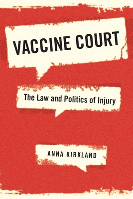 Vaccine Court: The Law and Politics of Injury Cover Image