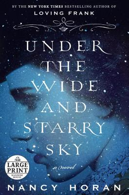 Under the Wide and Starry Sky: A Novel Cover Image