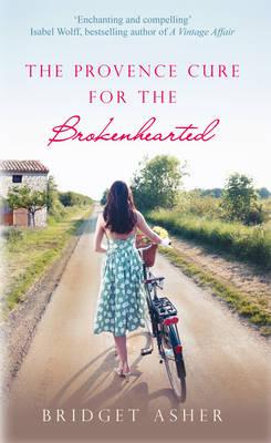 The Provence Cure for the Brokenhearted. Bridget Asher Cover