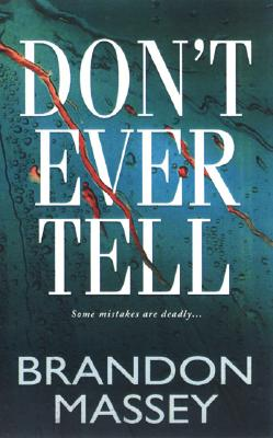 Don't Ever Tell Cover Image
