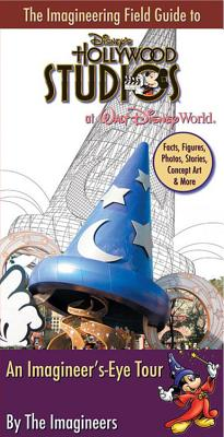 The Imagineering Field Guide to Disney's Hollywood Studios Cover