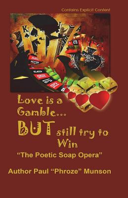 Love Is A Gamble But Still Try To win: The Poetic Soap Opera Cover Image