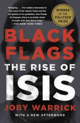 Black Flags: The Rise of ISIS Cover Image