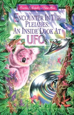 Encounter in the Pleiades: An Inside Look at UFOs Cover Image