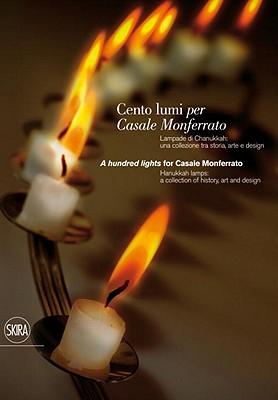 Cento Lumi Per Casale Monferrato/A Hundred Lights For Casale Monferrato Cover