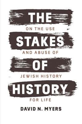 Cover for The Stakes of History