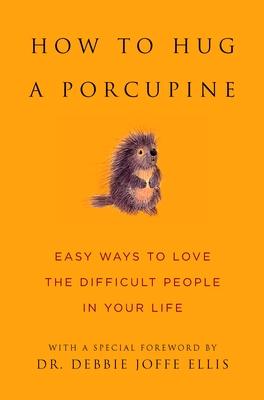 How to Hug a Porcupine Cover