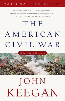 The American Civil War: A Military History Cover Image