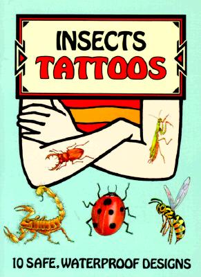 Insects Tattoos [With Tattoos] (Temporary Tattoos) Cover Image