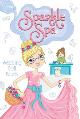 Cover for Wedding Bell Blues (Sparkle Spa #8)
