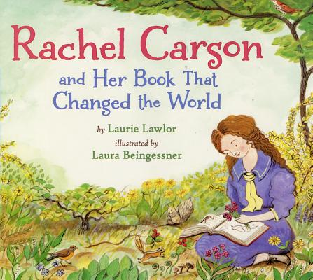 Cover for Rachel Carson and Her Book That Changed the World