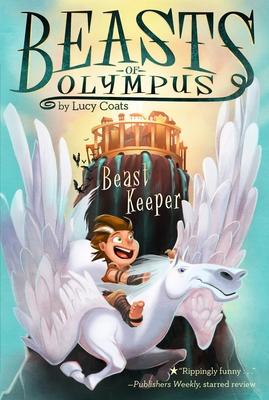Beast Keeper #1 (Beasts of Olympus #1) Cover Image