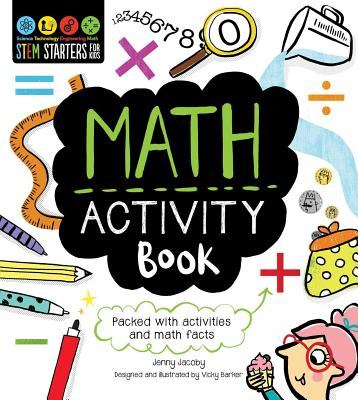 STEM Starters for Kids Math Activity Book: Packed with Activities and Math Facts Cover Image