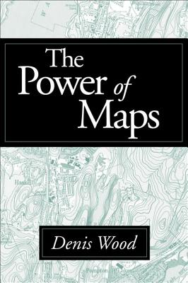 The Power of Maps, Denis Wood