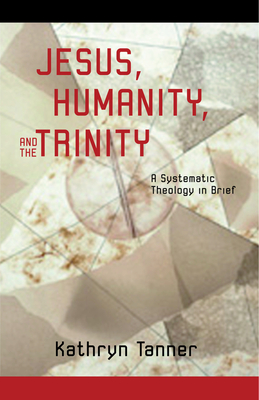 Jesus Humanity and the Trinity Cover