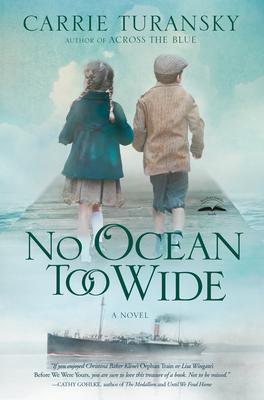 No Ocean Too Wide: A Novel Cover Image