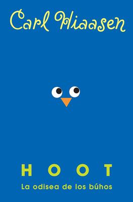 Hoot: La odisea de los búhos / Hoot cover