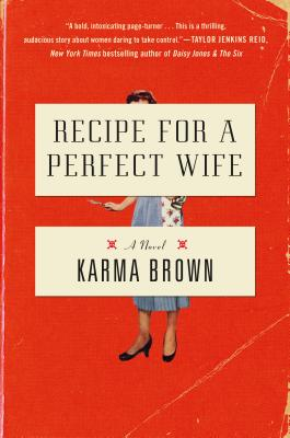 Recipe for a Perfect Wife: A Novel Cover Image