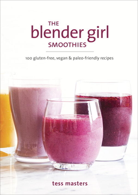 The Blender Girl Smoothies Cover