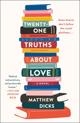 Twenty-one Truths About Love: A Novel Cover Image