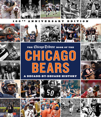 The Chicago Tribune Book of the Chicago Bears, 2nd Ed. Cover Image