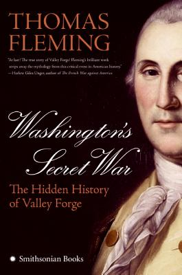 Washington's Secret War: The Hidden History of Valley Forge Cover Image