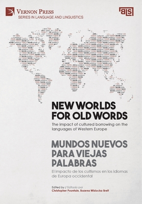 New worlds for old words / Mundos nuevos para viejas palabras: The impact of cultured borrowing on the languages of Western Europe / El impacto de los cover