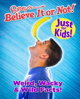 Just For Kids Vol 1: Weird Wacky & Wild Facts Cover Image